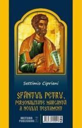 Sfantul Petru personalitate marcanta Noului Testament - Settimio Cipriani