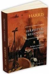 Sfarsitul credintei religie teroare si viitorul ratiunii - Sam Harris