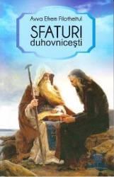 Sfaturi duhovnicesti - Avva Efrem Filotheitul