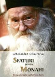 Sfaturi Pentru Monahi - Arhimandrit Iustin Parvu