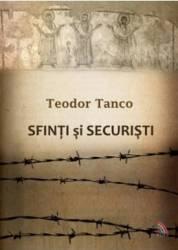 Sfinti si securisti - Teodor Tanco
