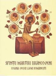 Sfintii Martiri Brancoveni. Icoana vechii lumi romanesti