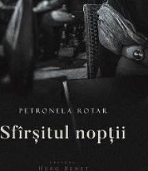 Sfirsitul noptii - Petronela Rotar Carti