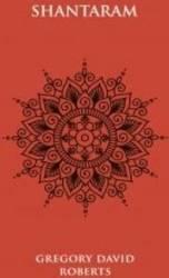 Shantaram ed.4 - Gregory David Roberts Carti