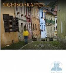 Sighisoara. Amintiri medievale - Florin Andreescu