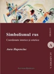 Simbolismul rus - Aura Hapenciuc Carti