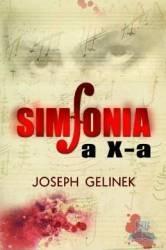 Simfonia a X-a - Joseph Gelinek - Class Carti