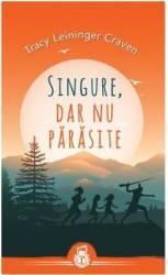 Singure Dar Nu Parasite - Tracy Leininger Craven