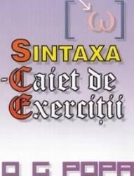 Sintaxa - Caiet de exercitii - O.G. Popa Carti