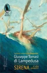 Sirena si alte povestiri - Giuseppe Tomasi di Lampedusa Carti
