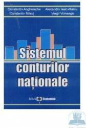 Sistemul conturilor nationale - Constantin Anghelache Constantin Mitrut Alexandru Isac Maniu