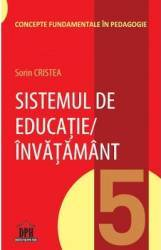 Sistemul de educatie invatamant - Sorin Cristea