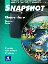 Snapshot Elementary Students Book - manual de limba engleza pentru clasa a VI-a