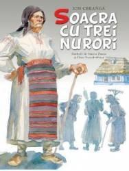 Soacra cu trei nurori - Ion Creanga - Ilustratii de Simiob Zamsa