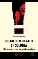 Social democratie si cultura - Alexandru Mamina