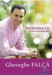 Societatea vie - Gheorghe Falca