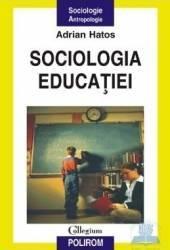 Sociologia educatiei - Adrian Hatos Carti