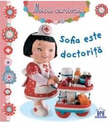 Sofia este doctorita - Micii curiosi