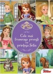 Sofia Intai. Cele mai frumoase povesti cu Printesa Sofia