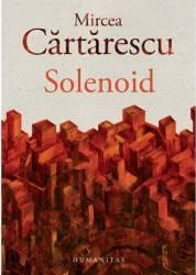Solenoid - Mircea Cartarescu Carti