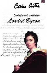 Solitarul solitar Lordul Byron - Corina Cristea