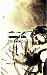 Somnul tau imi face bine - Malin Stan