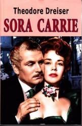 Sora Carrie - Theodore Dreiser Carti