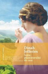 Sotia plantatorului de ceai - Dinah Jefferies Carti