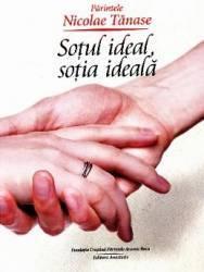 Sotul ideal sotia ideala - Nicolae Tanase