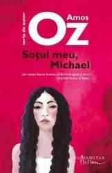 Sotul meu Michael - Amos Oz