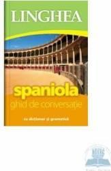 Spaniola. Ghid de conversatie cu dictionar si gramatica