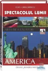Spectacolul Lumii - America - Ioan Grigorescu