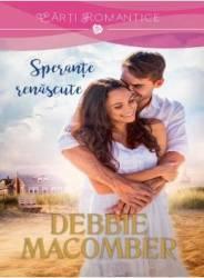 Sperante Renascute - Debbie Macomber
