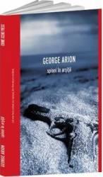 Spioni in arsita - George Arion Carti