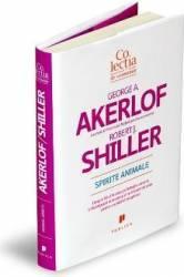 Spirite animale - George A. Akerlof Robert J. Shiller