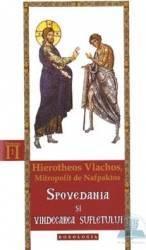 Spovedania si vindecarea sufletului - Hierotheos Vlachos Carti