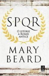 SPQR O istorie a Romei antice - Mary Beard