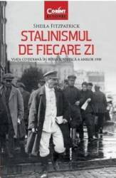 Stalinismul de fiecare zi - Sheila Fitzpatrick