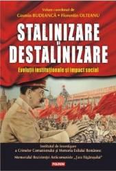 Stalinizare Si Destalinizare - Cosmin Budeanca Florentin Olteanu