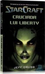 Star Craft 1 - Cruciada lui Liberty - Jeff Grubb