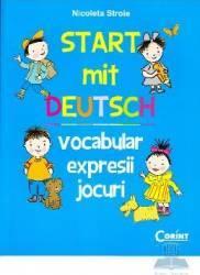 Start mit deutsch Vocabular expresii jocuri - Nicoleta Stroie