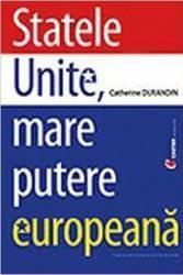 Statele Unite Mare Putere Europeana - Catherine Durandin