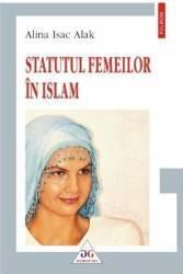 Statutul femeilor in Islam - Alina Isac Alak title=Statutul femeilor in Islam - Alina Isac Alak