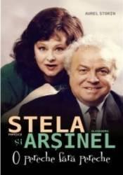 Stela Popescu Si Alexandru Arsinel O Pereche Fara Pereche - Aurel Storin