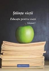 Stiinta vietii. Educatie pentru viata. Vol. 1 - Ioana Banda Claudia Florica Maria Puscas title=Stiinta vietii. Educatie pentru viata. Vol. 1 - Ioana Banda Claudia Florica Maria Puscas