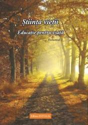 Stiinta vietii. Educatie pentru viata. Vol. 3 - Ioana Banda Claudia Florica Maria Puscas title=Stiinta vietii. Educatie pentru viata. Vol. 3 - Ioana Banda Claudia Florica Maria Puscas