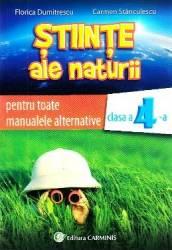 Stiinte ale naturii - Clasa 4 - Auxiliar pentru toate manualele alternative - Florica Dumitrescu Carmen Stanculescu