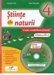 Stiinte ale naturii - Clasa a 4-a - Caiet multifunctional + CD - Carmen Tica Irina Terecoasa