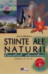 Stiinte Ale Naturii Clasa 3 Caiet Partea I - Anina Badescu