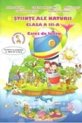 Stiinte ale naturii cls 3 caiet - Adina Grigore Cristina Ipate-Toma